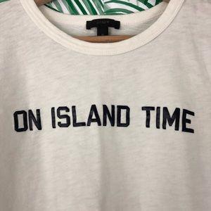J. Crew Tops - J. Crew On Island Time Graphic T-Shirt Medium